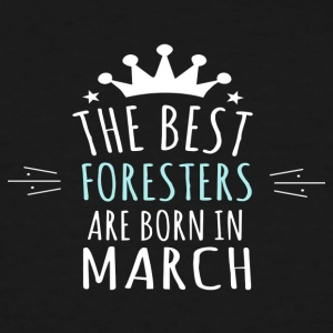Best FORESTERS are born in march - Men's Tall T-Shirt