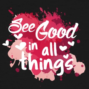 See good in all things - Men's Tall T-Shirt