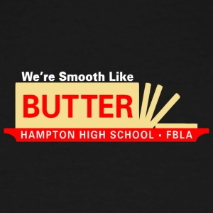 We re Smooth Like BUTTER HAMPTON HIGH SCHOOL FBL - Men's Tall T-Shirt