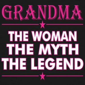 Grandma The Woman The Myth The Legend - Men's Tall T-Shirt