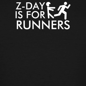 Z Day Is for Runners - T-shirt grande taille homme