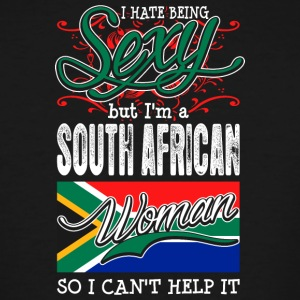 I Hate Being Sexy But Im A South African Woman - Men's Tall T-Shirt