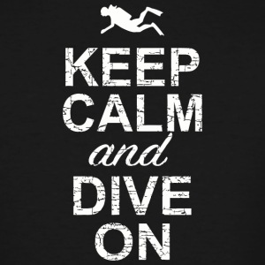 Dive - Keep Calm And Dive On - Men's Tall T-Shirt