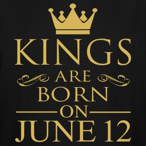 Kings are born on June 12 - Men's Tall T-Shirt