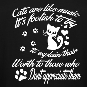 Cats are like music - Men's Tall T-Shirt