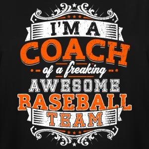 I'm a coach of a freaking awesome baseball team - Men's Tall T-Shirt