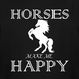 Horses Make Me Happy T Shirt - Men's Tall T-Shirt