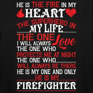 He Is My Firefighter T Shirt - Men's Tall T-Shirt