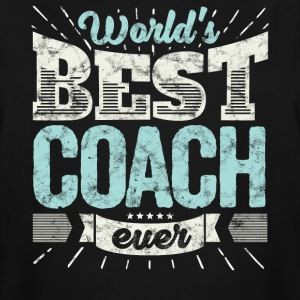 Cool family gift shirt: World's best coach ever - Men's Tall T-Shirt