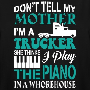 I'm A Trucker T Shirt - Men's Tall T-Shirt