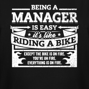 Manager Shirt: Being A Manager Is Easy - Men's Tall T-Shirt