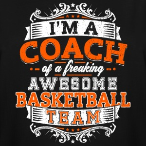 I'm a coach of a freaking awesome basketball team - Men's Tall T-Shirt
