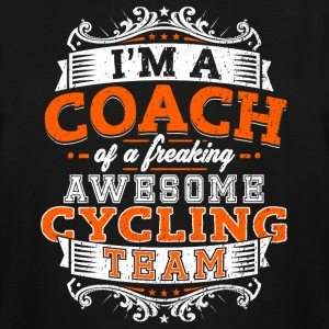 I'm a coach of a freaking awesome cycling team - Men's Tall T-Shirt
