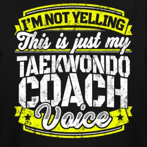 Funny Taekwondo coach: My Taekwondo Coach Voice - Men's Tall T-Shirt