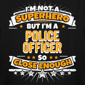 Not A Superhero But A Police Officer - Men's Tall T-Shirt