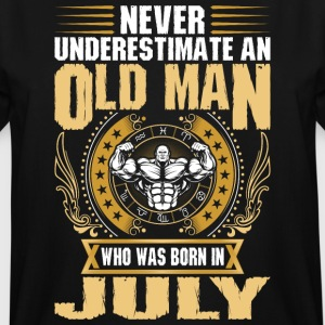 Never Underestimate An Old Man Born In July - Men's Tall T-Shirt