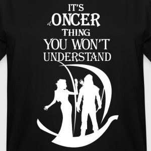 Oncer Thing! - Men's Tall T-Shirt