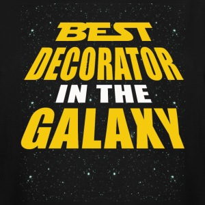 Best Decorator In The Galaxy - Men's Tall T-Shirt