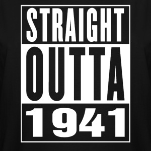 Straight Outa 1941 - Men's Tall T-Shirt