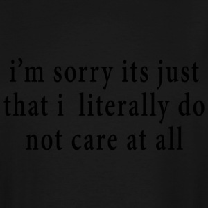i dont care - Men's Tall T-Shirt