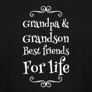 Grandpa and grandson best friends for life - Men's Tall T-Shirt