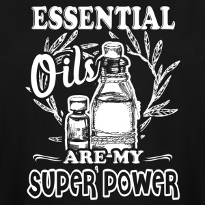 Essential Oils Are My Super Power T-Shirt - Men's Tall T-Shirt