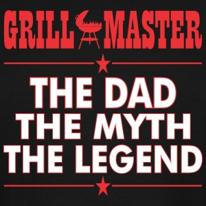 Grillmaster The Dad The Myth The Legend BBQ - Men's Tall T-Shirt