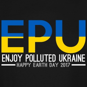 EPU Enjoy Polluted Ukraine Happy Earth Day 2017 - Men's Tall T-Shirt