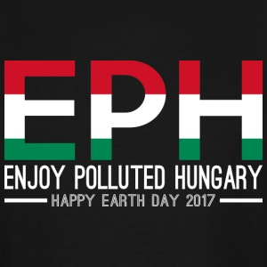 EPH Enjoy Polluted Hungary Happy Earth Day 2017 - Men's Tall T-Shirt