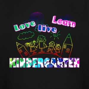 LOVE LEARN LIVE KINDERGARTEN TEACHER SHIRT - Men's Tall T-Shirt