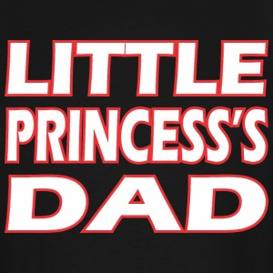 Little Princesss Dad - Men's Tall T-Shirt