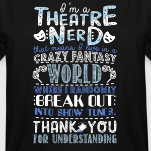 Theatre Nerd - Men's Tall T-Shirt