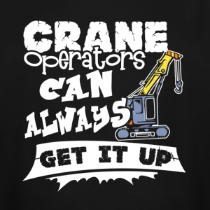 CRANE OPERATOR SHIRT - Men's Tall T-Shirt