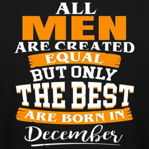 The Best Are Born in december - Men's Tall T-Shirt