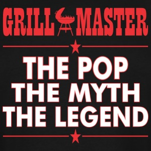 Grillmaster The Pop The Myth The Legend BBQ - Men's Tall T-Shirt