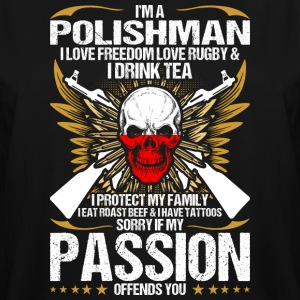 Im A Polishman I Love Freedom Love Rugby - Men's Tall T-Shirt