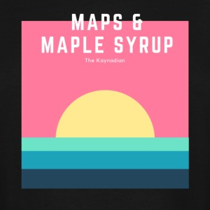 Maps & Maple Syrup Sunrise - Men's Tall T-Shirt