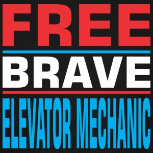 Free Brave Elevator Mechanic - Men's Tall T-Shirt