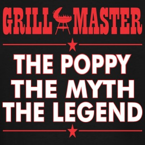 Grillmaster The Poppy The Myth The Legend BBQ - Men's Tall T-Shirt