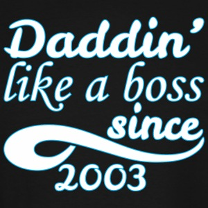 Daddin Like A Boss Since 2003 Happy Fathers Day - Men's Tall T-Shirt