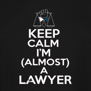 Almost A Lawyer - Men's Tall T-Shirt
