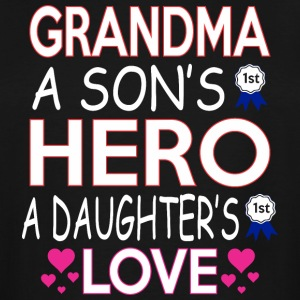 Grandma A Sons 1st Hero A Daughters First Love - Men's Tall T-Shirt