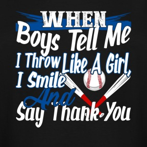 SOFTBALL I SMILE AND SAY THANK YOU SHIRT - Men's Tall T-Shirt