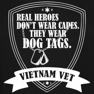 Real Heroes Dont Wear Cap Wear Dog Tag Vietnam Vet - Men's Tall T-Shirt