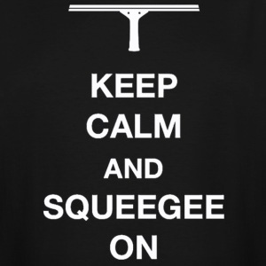 Keep calm and squeegee on - Men's Tall T-Shirt