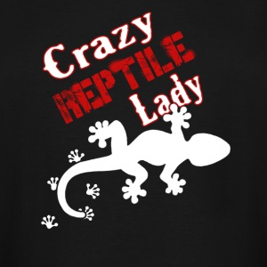 Crazy Reptile Lady Shirt - Men's Tall T-Shirt