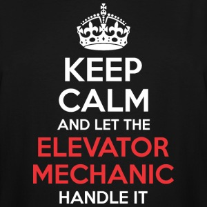 Keep Calm And Let Elevator Mechanic Handle It - Men's Tall T-Shirt