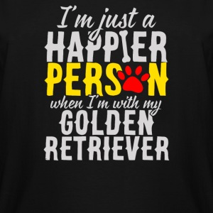 I m just a happier person when i m with my golden - Men's Tall T-Shirt