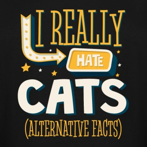 I REALLY HATE CATS - ALTERNATIVE FACTS - Men's Tall T-Shirt