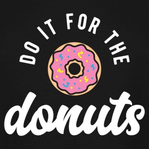 Do It For The Donuts - Men's Tall T-Shirt